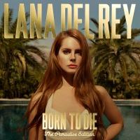 """Detalles del nuevo disco edición especial de Lana Del Rey: """"Born To Die: Paradise Edition""""."""