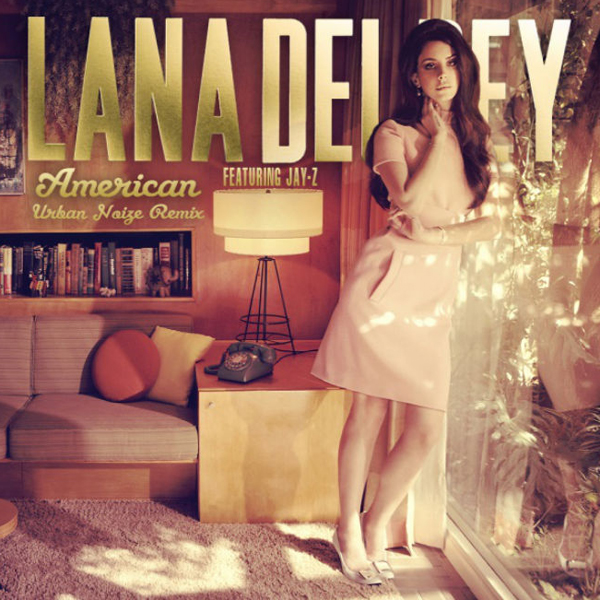 lana-del-rey-featuring-jay-z-american-urban-noize-remix