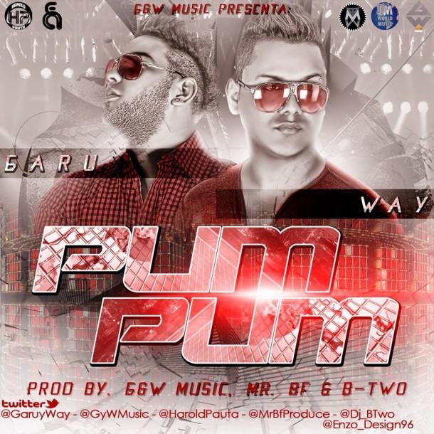 Garu & Way - Pum Pum (Prod By. G&W Music, Mr. Bf & B-Two)